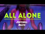 Tory Lanez type beat - All Alone (Prod by Justchillbeat)