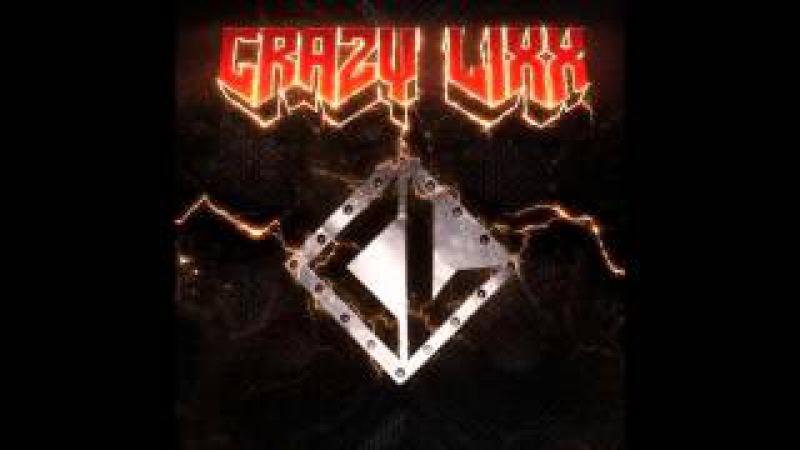 Crazy Lixx Full Self-Titled Album (2014)