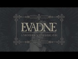 EVADNE - A Mother Named Death (2017) Full Album Official (Melodic Death Doom Metal)