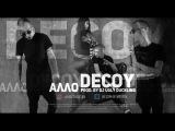 DecoY - Алло (prod. by DJ Ugly DucKlinG)  #videobyvostok