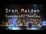 Iron Maiden - Fear of The Dark, The Number of The Beast, Run to The Hills Symphonic