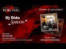 PERCIVAL 07 Sargon - OJ DIDO - Odsłuch HD