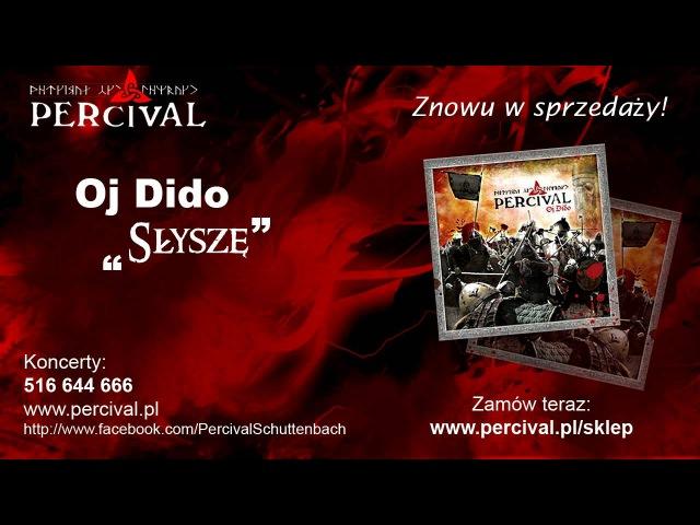 PERCIVAL 14 Słyszę - OJ DIDO - Odsłuch HD