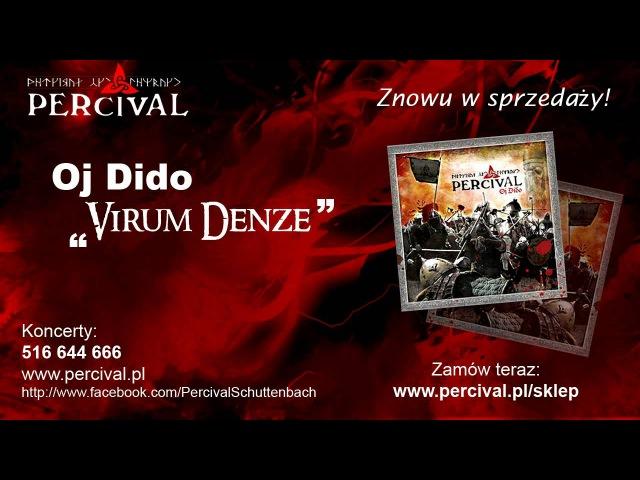 PERCIVAL 06 Virum denze - OJ DIDO - Odsłuch HD