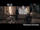 W.E. 🎵-🎶 - МЫ Верим в 💕💞 любовь 🎸🎤Madonna - 🕘Alextime - 2011 Blu Ray Remux 1080p