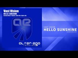Vast Vision - Hello Sunshine (Ander One Remix) Trance Progressive