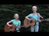 Lukas Graham - 7 Years (Abby and Sarah cover)