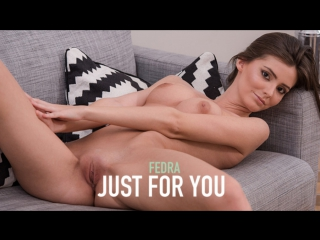 Fedra Just for you from FemJoy /17-06-18/