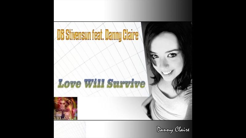 DJ Befo / DB Stivensun feat. Danny Claire - Love Will Survive