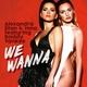 Alexandra Stan & INNA feat. Daddy Yankee feat. Daddy Yankee - We Wanna