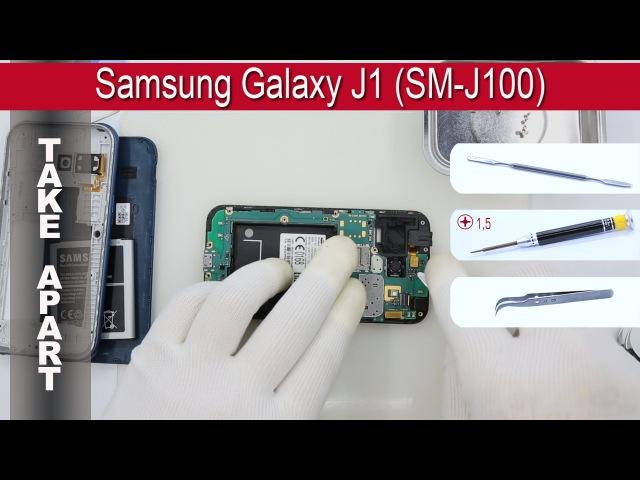 How to disassemble 📱 Samsung Galaxy J1 (SM-J100) Take apart Tutorial
