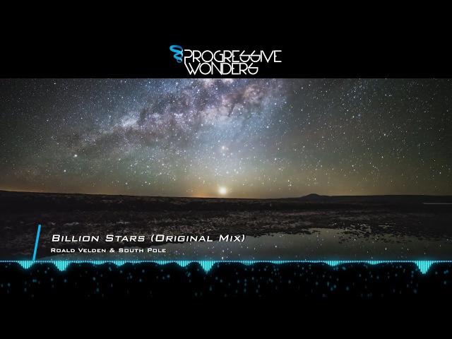 Roald Velden South Pole - Billion Stars (Original Mix) [Music Video] [Sunset Melodies]