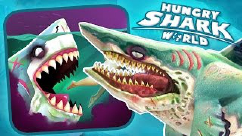 Hungry Shark World - Акула Зомби!