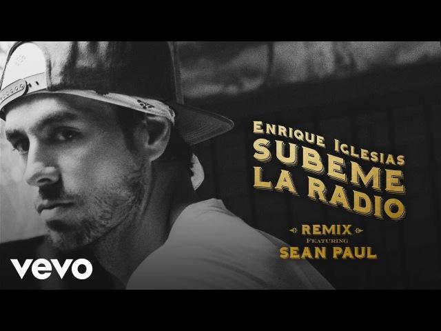 Enrique Iglesias - SUBEME LA RADIO REMIX (Lyric Video) ft. Sean Paul