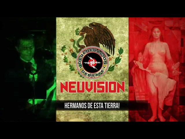 NEUVISION (DEGENERACION DEBRAYE) - AL GRITO DE GUERRA