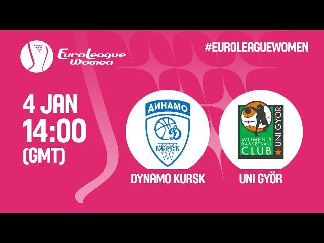 Dynamo Kursk (RUS) v Uni Györ (HUN) - Live Stream - EuroLeague Women 201617