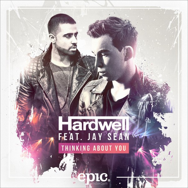 Hardwell - Thinking About You (feat. Jay Sean)