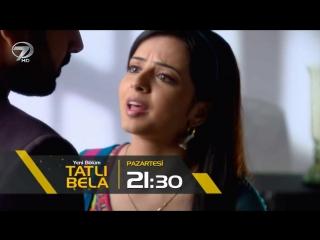 Tatlı Bela 8.Bölüm Fragmanı 13 Mart Pazartesi Kanal 7'de