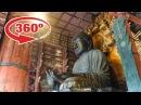 Japan in 360º Great Buddha Daibutsu at the Todai ji temple in Nara Japan 360 VR travel video