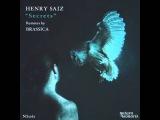 Henry Saiz - Secrets (Original Mix)