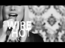 Colette Hotwire (official video)