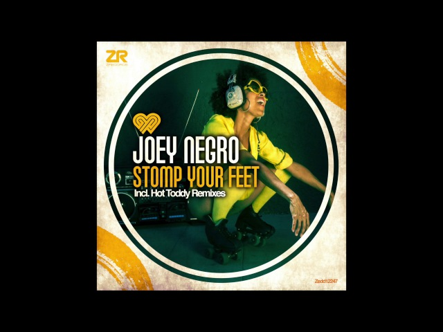 Joey Negro - Stomp Your Feet (Hot Toddy Remix)