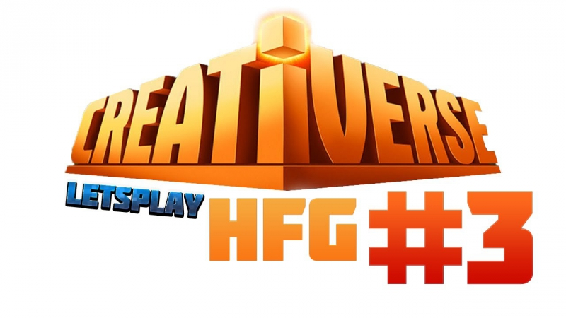 HFG: Creativerse Letsplay 3