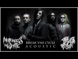 Motionless In White - Break The Cycle (Take The Backseat, Casey Cover)