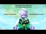 Ninjago Soundtrack - Lloyd's FlashbacksBanishing Garmadon - Jay Vincent and Michael Kramer
