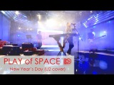 Play of Space - New Year`s Day (U2 cover)