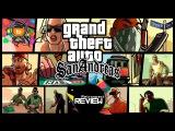 Обзор Grand Theft Auto San Andreas (Retrospect Review)