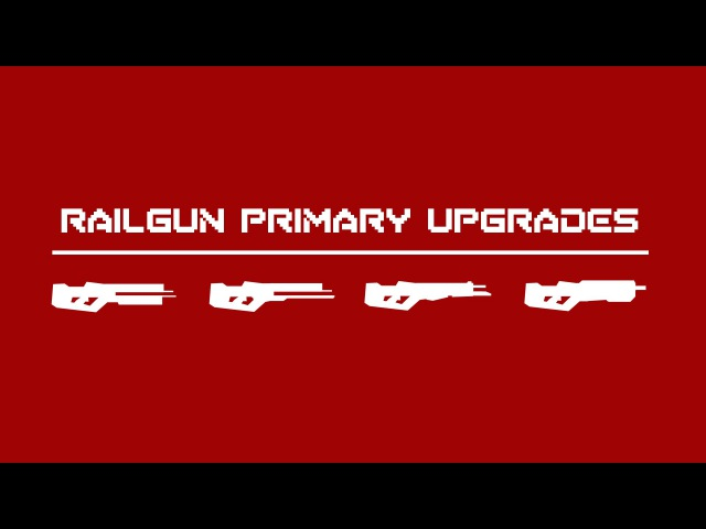 THE GUN UPGRADES OF STRAFE® - RAILGUN PRIMARIES [ 5 of 6 ]