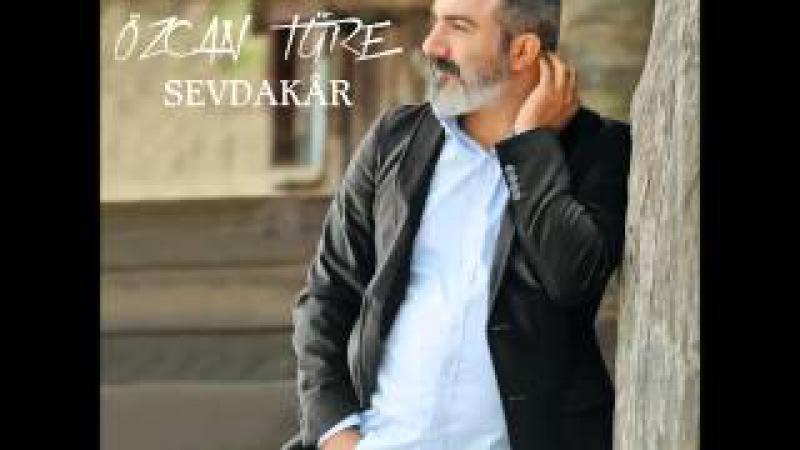 Özcan Türe - Kardelen [ Sevdakâr © 2016 İber Prodüksiyon ]