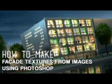 How To Make Facade Textures from Images Using Photoshop