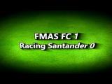 Copa del Rey - 2a Ronda FMAS FC 1 - Racing de Santander 0