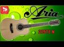 ARIA 215TE N 12 ти струнная электроакустика