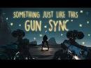 Rainbow Six: Siege - Gun Sync | Coldplay - Something Just Like This (No Riddim Remix)