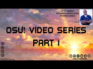 osu! Gaming Video Series   Volume 1 w/ Dr. Levi & HappyStick