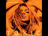 Britney Spears - Toxic (Peter Rauhofer Remix)