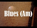 A Minor Blues Backing Track