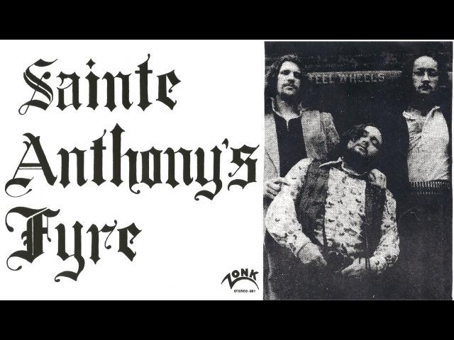 Sainte Anthony's Fyre FULL ALBUM 70's Heavy Psych