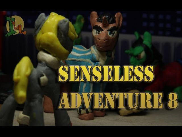 Бессмысленные приключения: Мрачная Ирония (8/9)||MLP Fan-animation