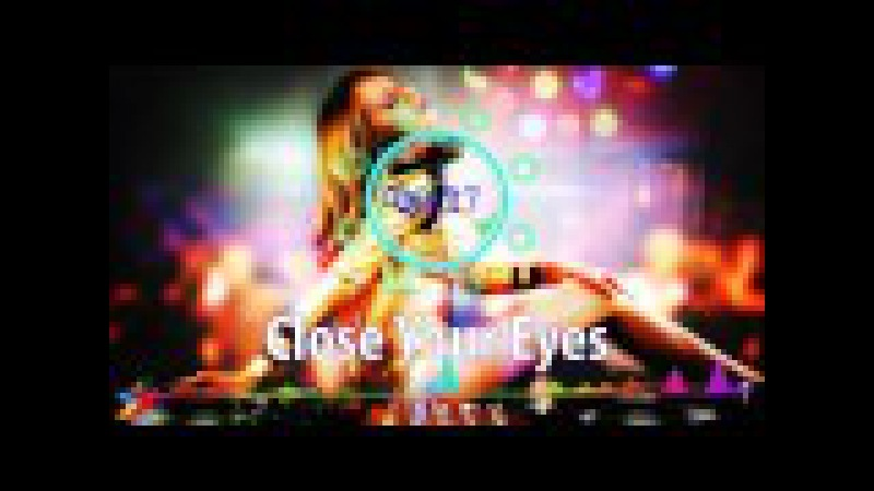 Dope Music | DJ Re-recorded | MEV - Close Your Eyes