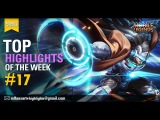 Mobile Legends: Bang bang!  TOP Highlights Of The Week #17