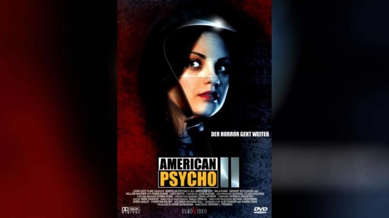 Американский психопат 2 Стопроцентная американка 2002 American Psycho II All American Girl