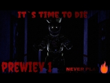 sfm FIVE NIGHTS AT FREDDY'S 3 SONG it`s time to die by DAgames