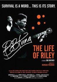 Б.Б. Кинг: Жизнь Райли / B.B. King: The Life of Riley (2012)