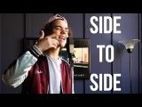 Side To Side - Ariana Grande ft. Nicki Minaj (Cover by Alexander Stewart)