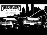 Destructo ft. E-40, Too $hort -