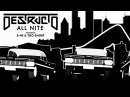 Destructo ft. E-40, Too $hort - All Nite